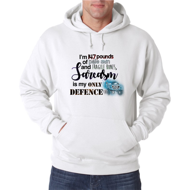 SARCASM IS MY ONLY DEFENCE UNISEX HOODED