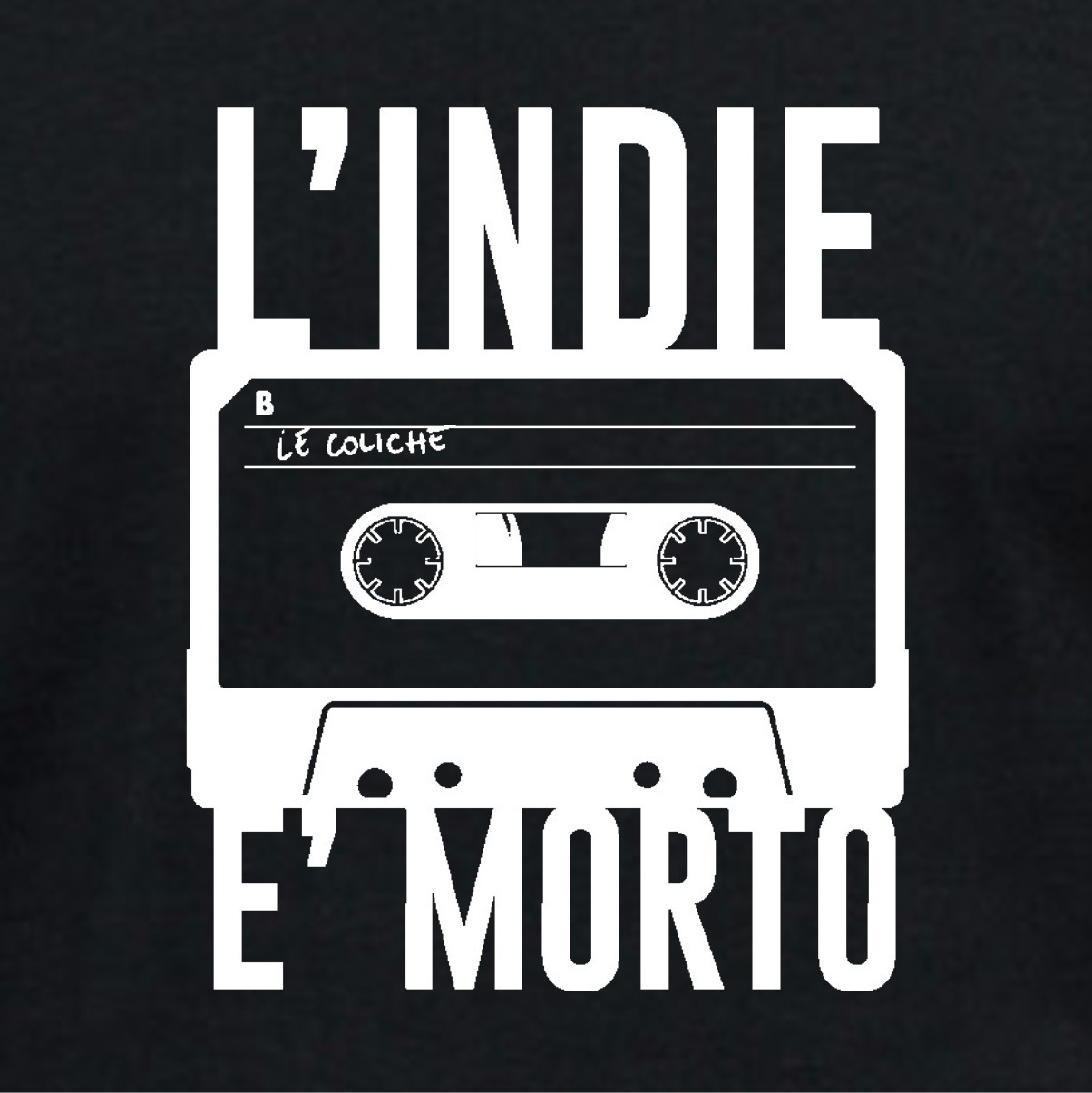 L'INDIE E' MORTO REVOLUTION
